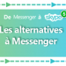 Softonic présente les alternatives à Messenger