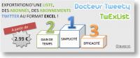 Exportez vos listes Twitter, Abonnés, Abonnements avec Docteur Tweety -TwExList !