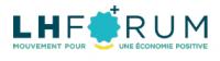 Le LH Forum 2013 : Le mouvement pour une économie positive !!