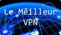 Comparatif meilleurs VPN : Protection vie privée en ligne et sécurité maximale